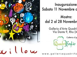 Willow, mostra a Rho 2-28 novembre 2017